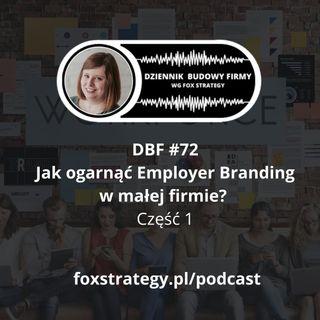DBF #72: Jak ogarnąć Emplyer Branding w małej firmie? [BIZNES]