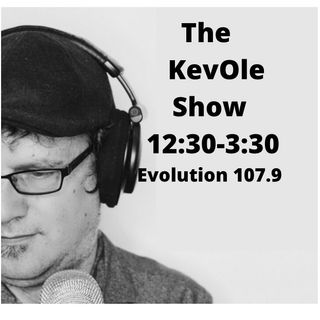 The KevOle Show-Monday March 22