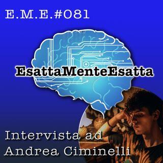P.81 Intervista ad Andrea Ciminelli