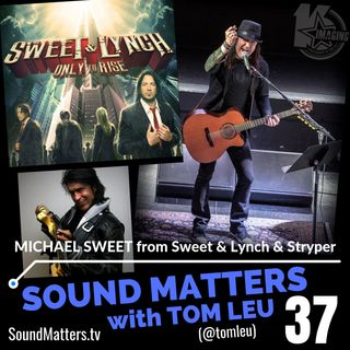 037: Michael Sweet from Stryper and Sweet & Lynch #3