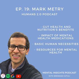 EP#19: Gut Health, Medications & Resources | Mark Metry