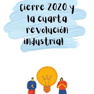 Cierre 2020 y la cuarta revolución industrial