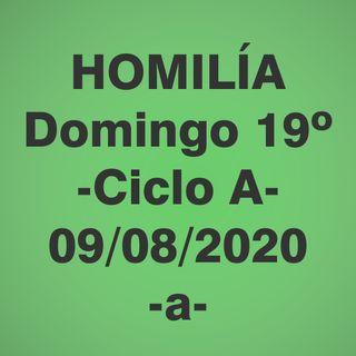 Homilía - Domingo 19 - 09 agosto 2020 -1