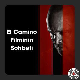 S1E2 - El Camino Filminin Sohbeti