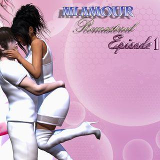 Mi Amour Episode 1