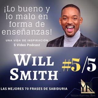 #5/5 de los 70 consejos de la vida de Will Smith