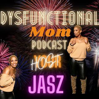Dysfuktional - Part 3