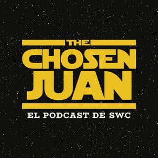 05 - The Chosen Juan - 28 mayo 2020