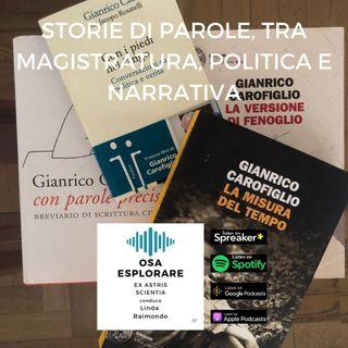 Storie di Parole, tra Magistratura, Politica e Narrativa. Con Gianrico Carofiglio