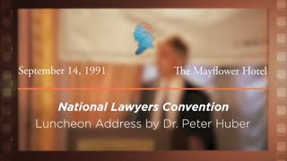 Luncheon Address by Dr. Peter Huber [Archive Collection]