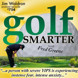Golf's Global Pandemic: The Yips... and We've Got Your Mask - The Yips Whisperer