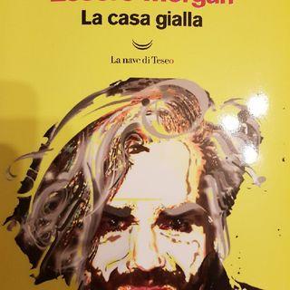 Marco Morgan Castoldi: Essere Morgan-la Casa Gialla- La Casa Nella Canzone