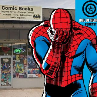 Covid-19 and the Future of Comic Book Stores | Age of Heroes #159