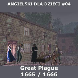 04 - Wielka zaraza w 1665