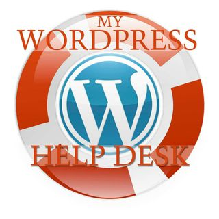 My WordPress Help Desk for May 7, 2016  What to do when WordPress Breaks