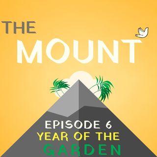 Year Of The Garden: Episode 6