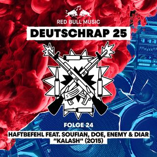 2015: Haftbefehl feat. Soufian, DOE, Enemy & Diar – Kalash