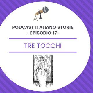 Episodio 17 - Tre tocchi