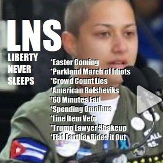 Liberty Never Sleeps 03/26/18 Show
