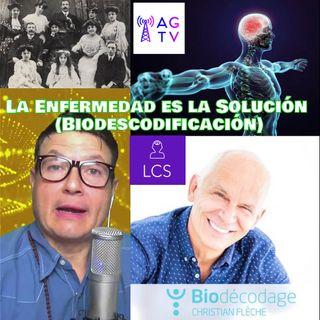 #134  La Enfermedad es una Solución (Biodescodificación)