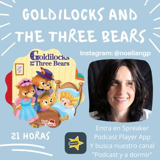 59. GOLDILOCKS AND THE THREE BEARS. NOELIA GIL PAREDES.