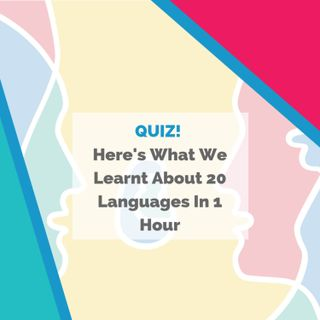 QUIZ! 20 European Languages In 1 Hour For European Day Of Languages