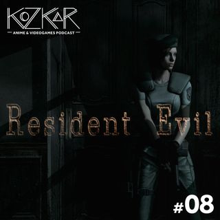 KozKar 08: Resident Evil