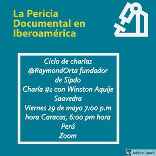 La Prueba Pericial Documentológica en Iberoamérica #1 con Winston Aquije (Perú)