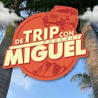 """De Trip con Miguel Episodio 10 Verano 2021 """"Tejalpa"""""""