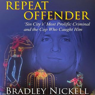 Brad Nickell - REPEAT OFFENDER