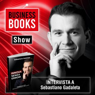 Business Book Show - intervista a Sebastiano Gadaleta