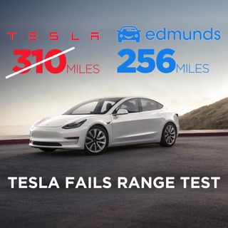 Every Tesla Failed Edmunds EPA Range Test For EV Cars