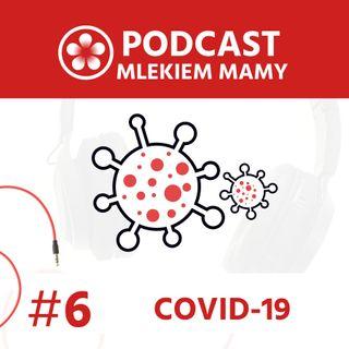 Podcast Mlekiem Mamy #6 - COVID-19: Rekonwalescencja poporodowa w czasie pandemii - o ważności fizjoterapii uroginekologicznej.