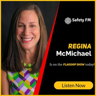 EP 85 - Regina McMichael (Safety Training Ninja)