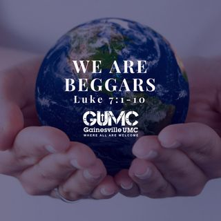 We Are Beggars - Rev. Sean Gundry - 10-22-17