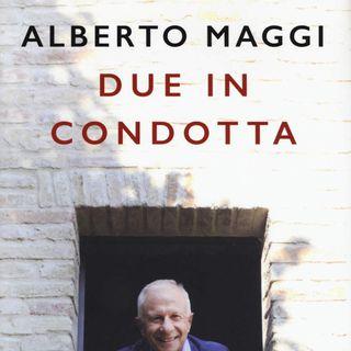 """Alberto Maggi """"Due in condotta"""""""
