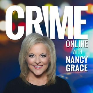 36 - Nancy Grace & Crime Online