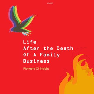 09 - Life After The Death Of A Family Business