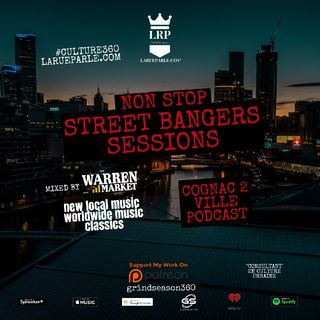 Épisode Du 2 Janvier 2021 - STREET BANGERS SESSIONS - Cognac 2 Ville Podcast / Session - With Warren Market - LaRueParle.com / GrindSeason36