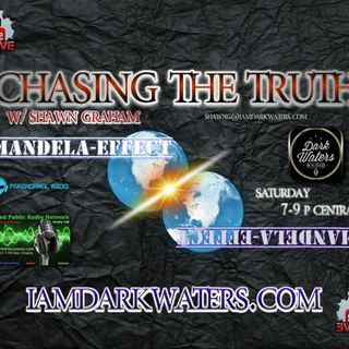 Chasing The Truth w. Shawn G. #Mandel aEffect Live