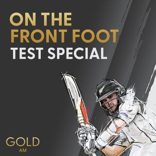 On the Front Foot - Test Special Day 3