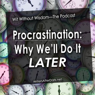 Procrastination: Why We'll Do It Later