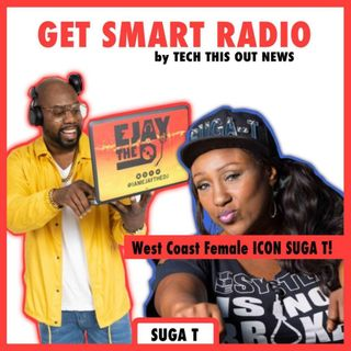 West Coast Legend Suga T: Don't Let Big Data Fool You, The Streets Is Real!