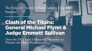 Clash of the Titans: General Michael Flynn & Judge Emmett Sullivan
