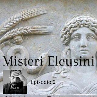 Ep.2: I Misteri Eleusini