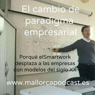 Los nuevos paradigmas del trabajo, Cómo el smart worker desplaza a la empresa.