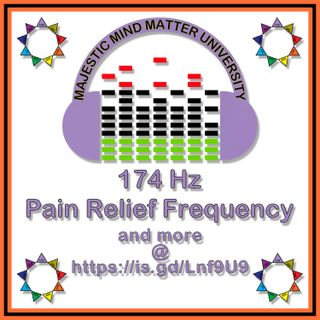 174 Hz - Pain Relief Frequency