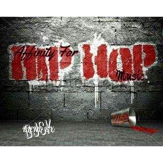 Affinity For Hip Hop Music