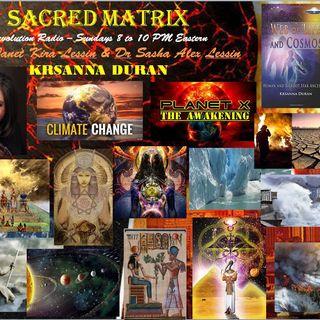Krsanna Duran ~ 02/16/19 ~ Sacred Matrix ~ Hosts Janet Kira & Dr Sasha Lessin