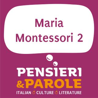 76_Maria Montessori_parte 2